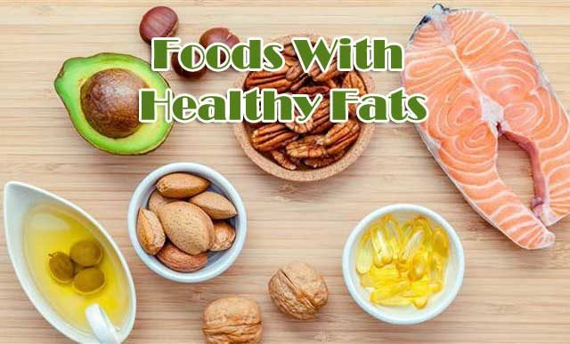 foods with healthy fats
