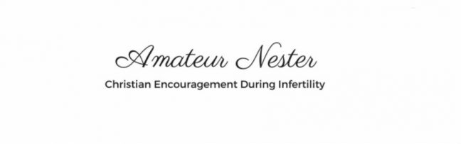 Amateur Nester -Top Infertility Blogs